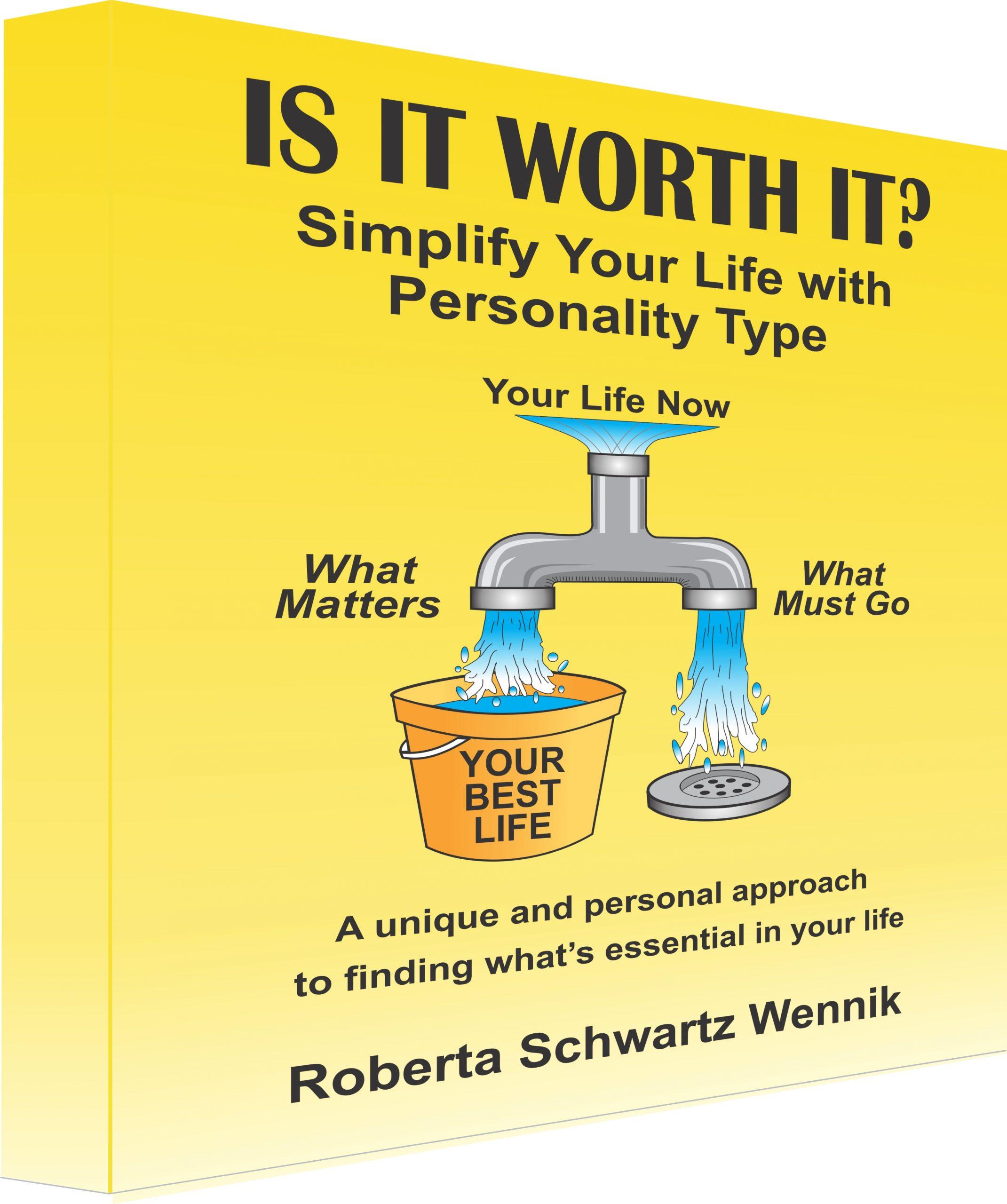 Is It Worth It? by Roberta Schwartz Wennik, MS RDN